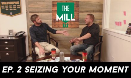 Episode #2: Seizing Your Moment